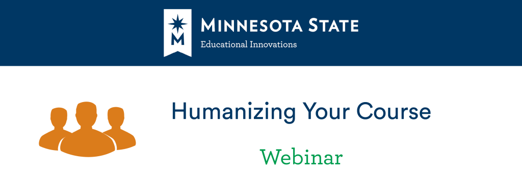 Humanizing Your Course Webinar