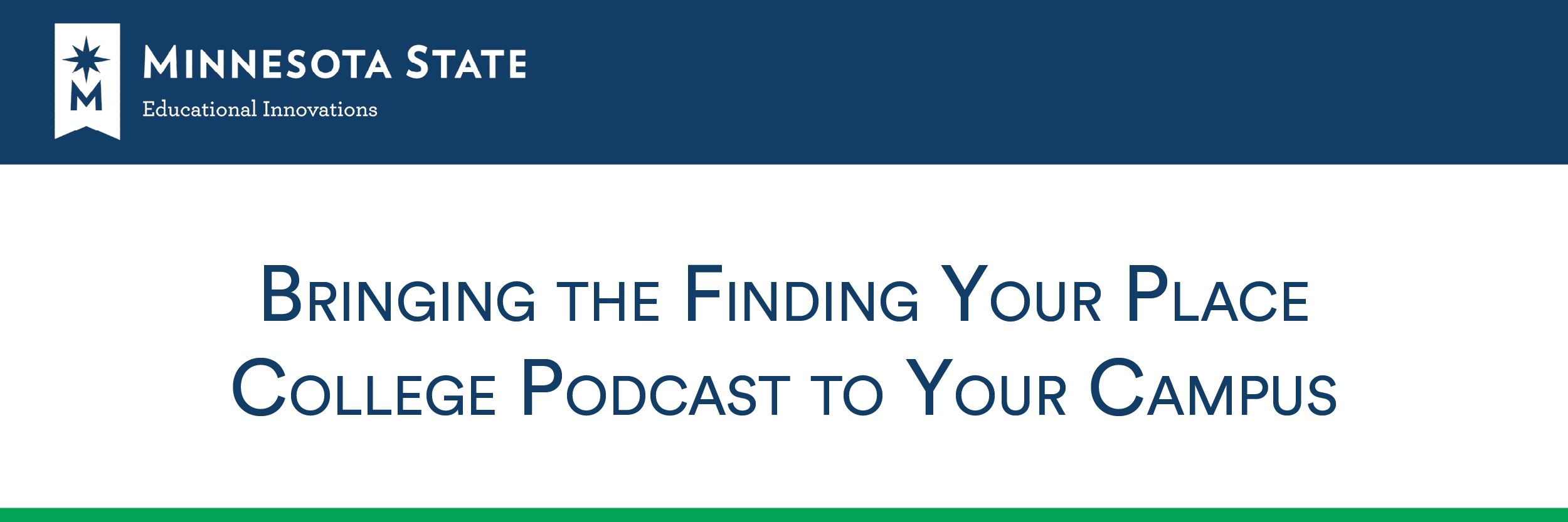 Bringing the Finding Your Place College Podcast to Your Campus