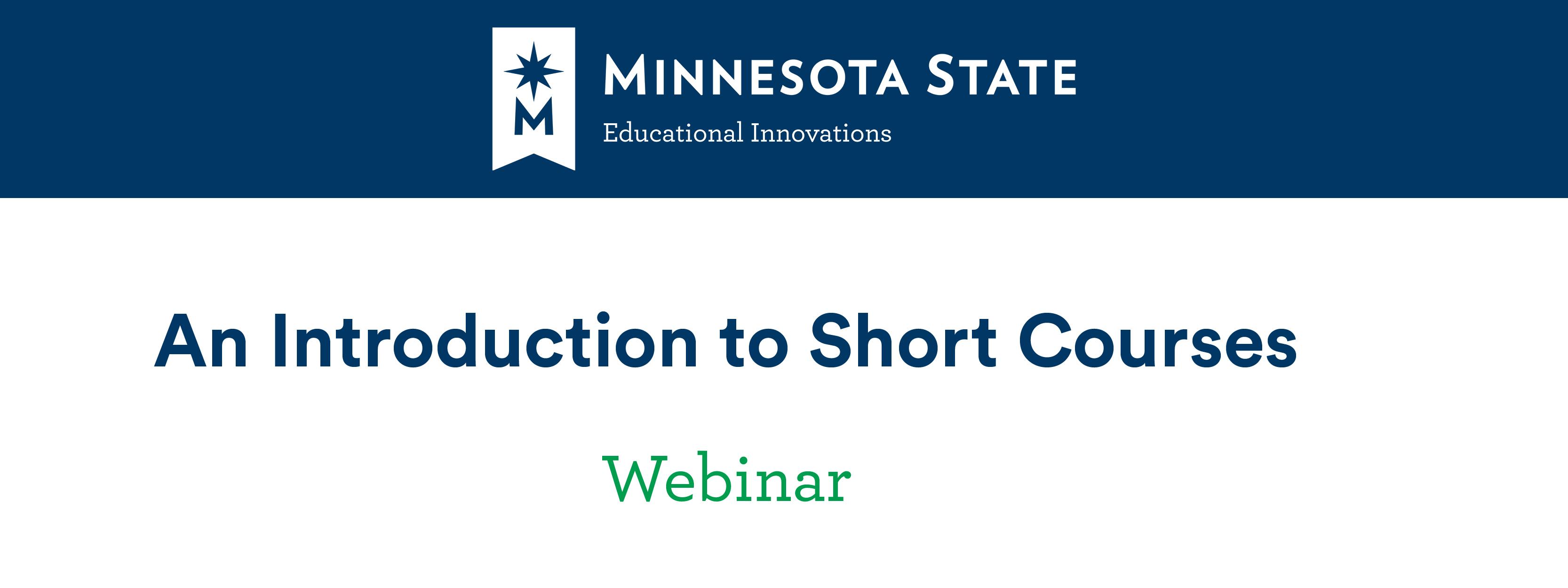 An Intro to Short Courses: A webinar