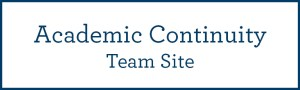 Academic Continuity Team Site