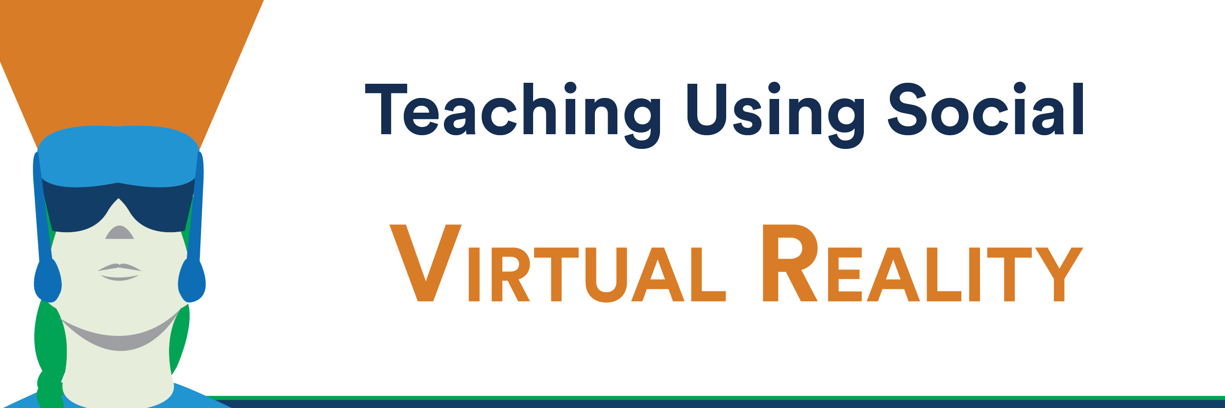 Teaching Using Social VR