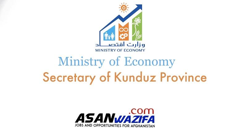 Department of Economy (Secretary of Kunduz Province Economic Committee)