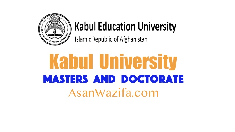 Master's degree programs (Masters and Doctorate) of Kabul University 2021