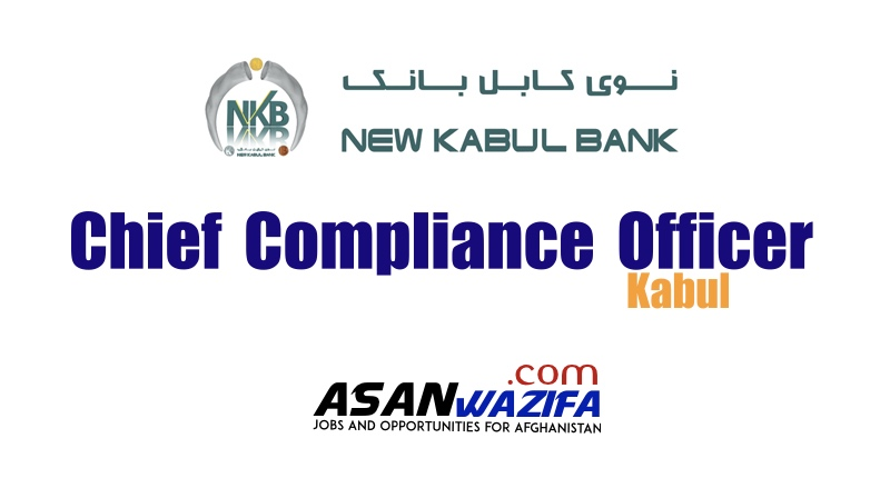 Chief Compliance Officer job by New Kabul Bank