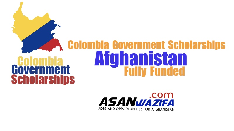 Colombia Government Scholarships for Afghanistan 2021-2022 | Fully Funded
