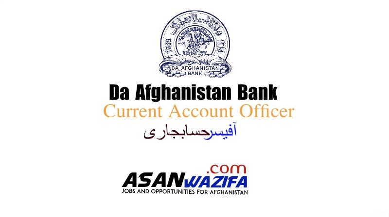 """Jobs by Da Afghanistan Bank"""" Current Account Officer """" Kandahar"""
