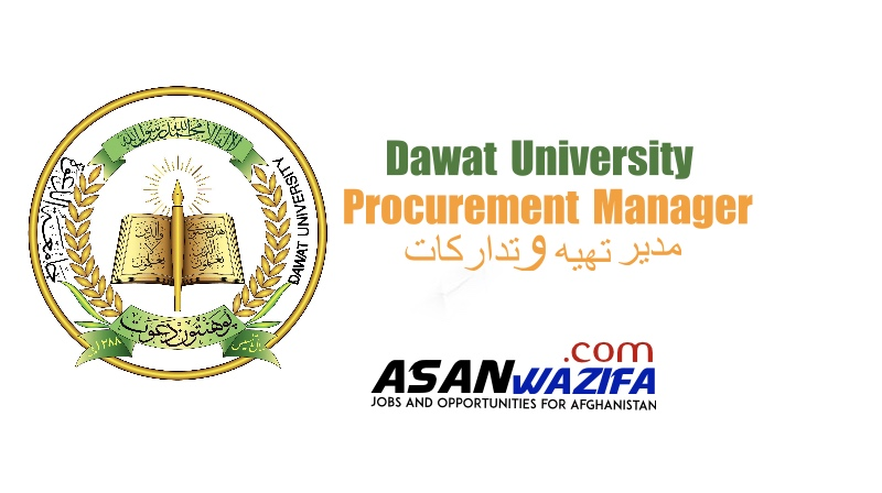 "Jobs by Dawat University "" Procurement Manager"" Kabul"