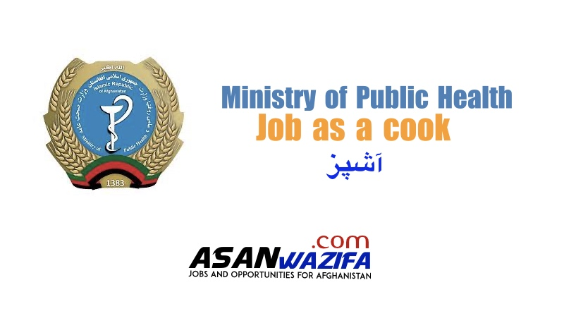 Ministry of Public Health ( Job as a cook )