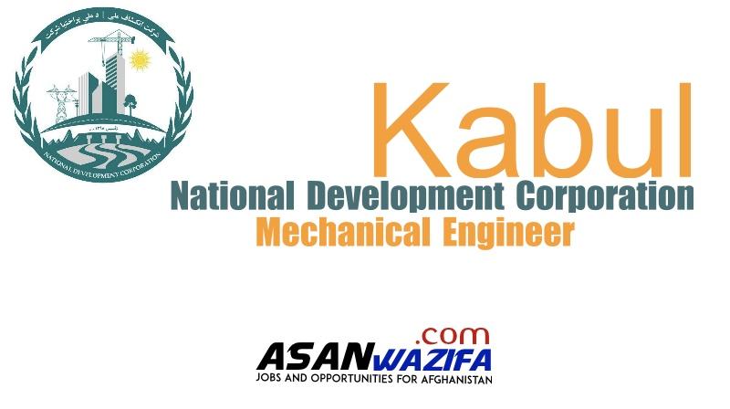 National Development Corporation ( Mechanical Engineer ) Kabul