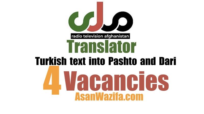 Translator of Turkish text into Pashto and Dari ( RTA )