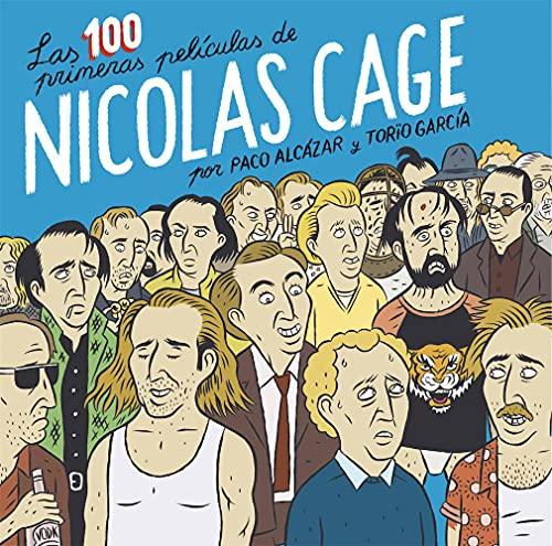 The first 100 films of Nicolas Cage (CARAMBA)