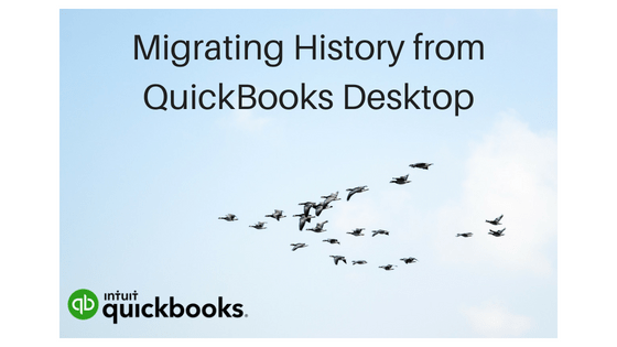 Tips for Migrating QuickBooks Desktop History for new software