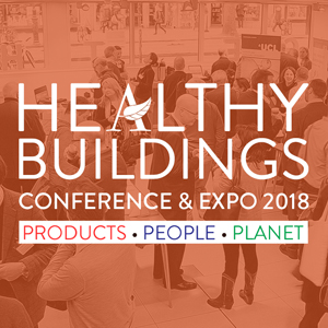 Highlights from the ASBP's Healthy Buildings Conference 2018