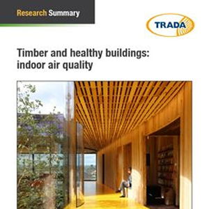 Timber and healthy buildings: indoor air quality
