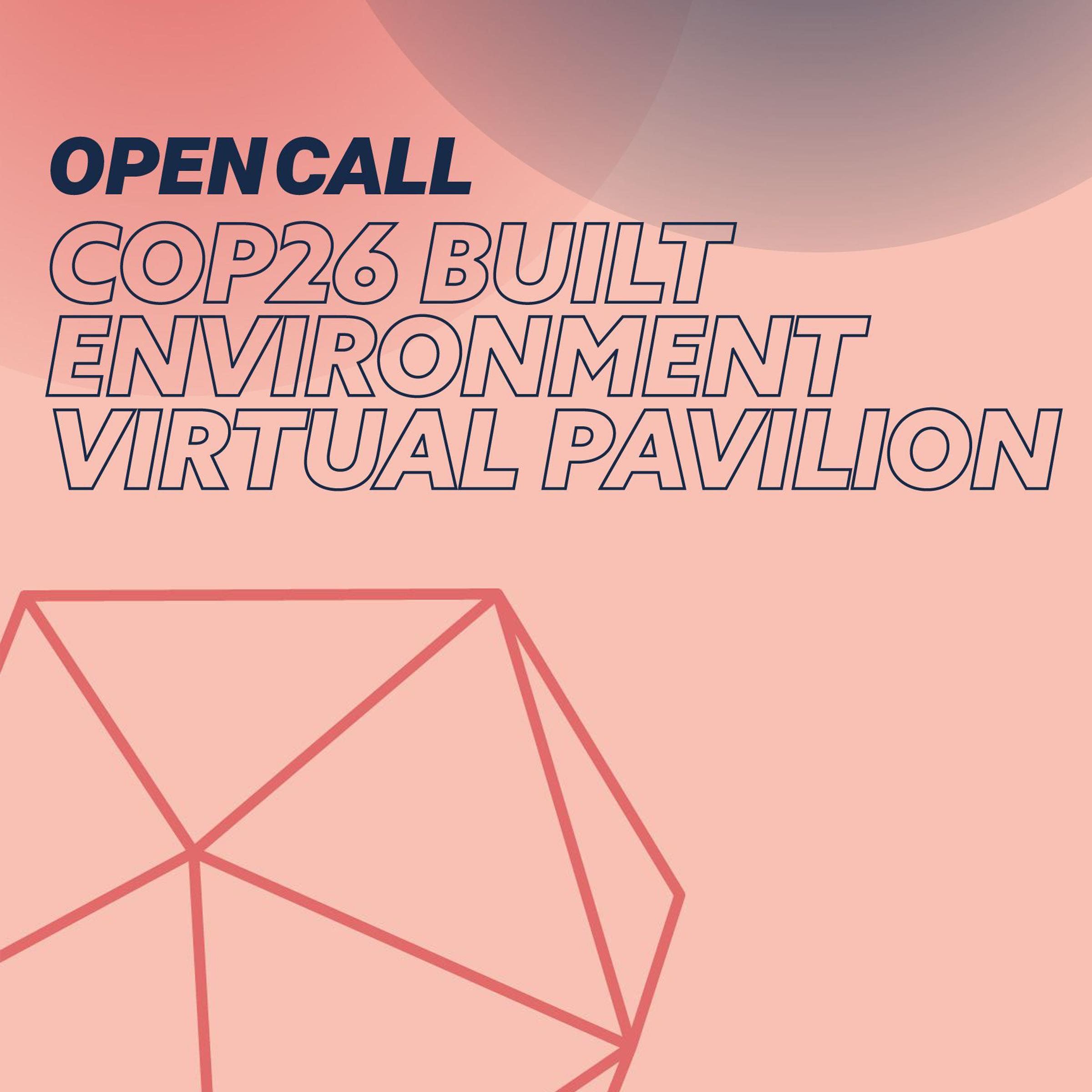 Open call launches for COP26 Built Environment Virtual Pavilion