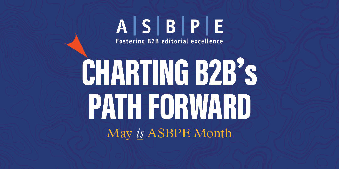 ASBPE 2021 Charting B2B's Path Forward