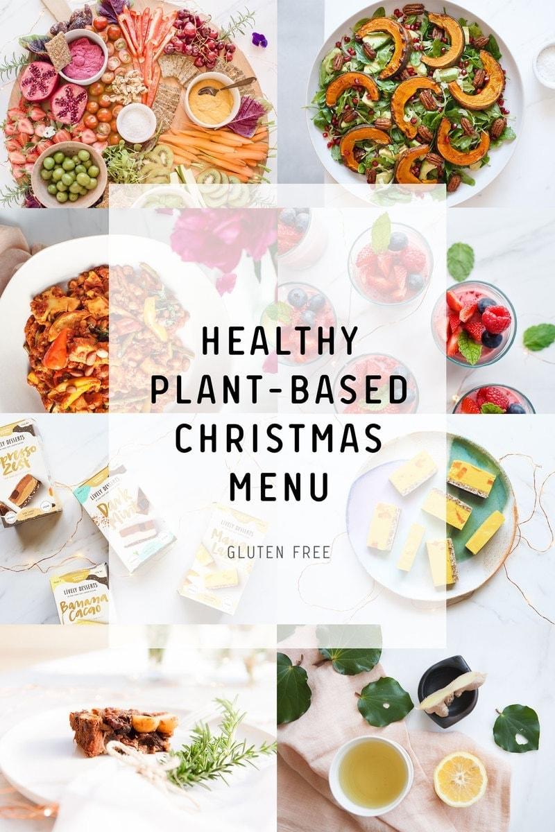 Healthy Plant-Based Christmas Menu {2017}