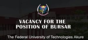 FUTA VACANCY FOR THE POSITION OF BURSAR