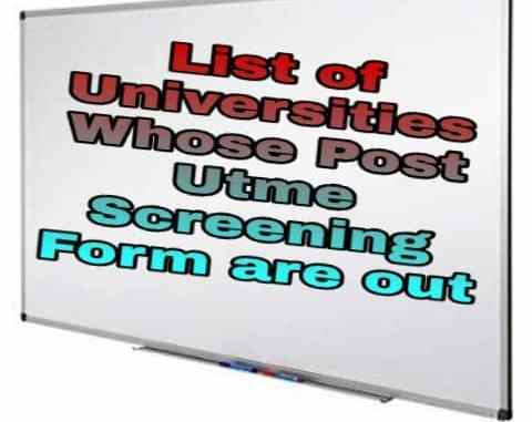 List of University Whose Post Utme Screening Form are out