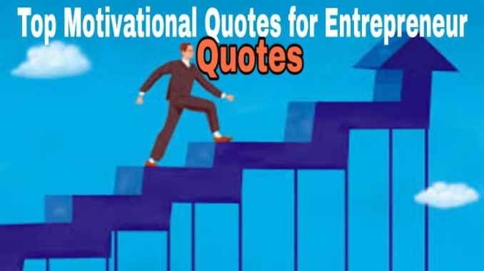 Motivational Quotes for Entrepreneur Success
