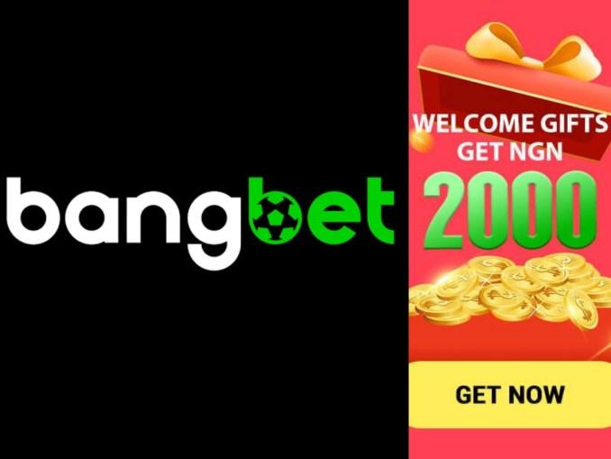 BangBet Nigeria Registeration, Sign up, Sign in, Login | www.bangbet.com.ng