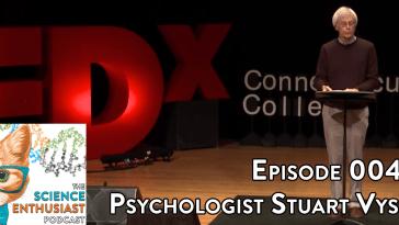 Stuart Vyse Science Enthusiast Podcast