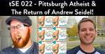 Jeff Prebeg Andrew Seidel Science Enthusiast Podcast