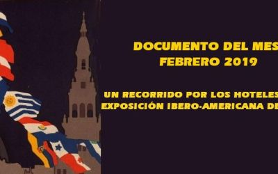 UN RECORRIDO POR LOS HOTELES DE LA EXPOSICIÓN IBERO-AMERICANA DE 1929