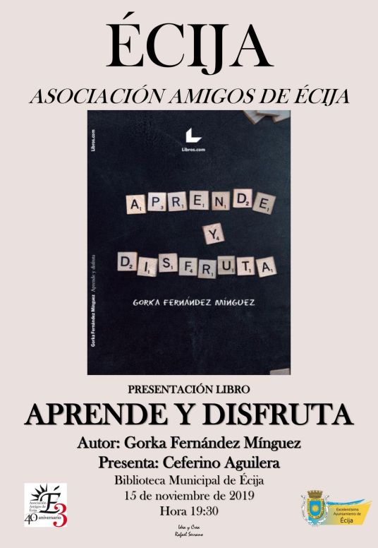 CARTEL AMIGOS DE ECIJA LIBRO APRENDE Y DISFRUTA fondo claro DEFINITIVO (1)