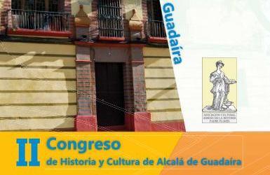 II CONGRESO DE HISTORIA Y CULTURA DE ALCALÁ DE GUADAÍRA