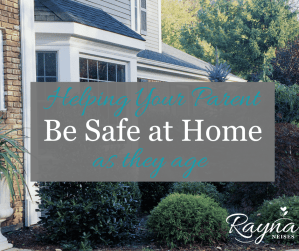 Helping our Parent be Safe At Home