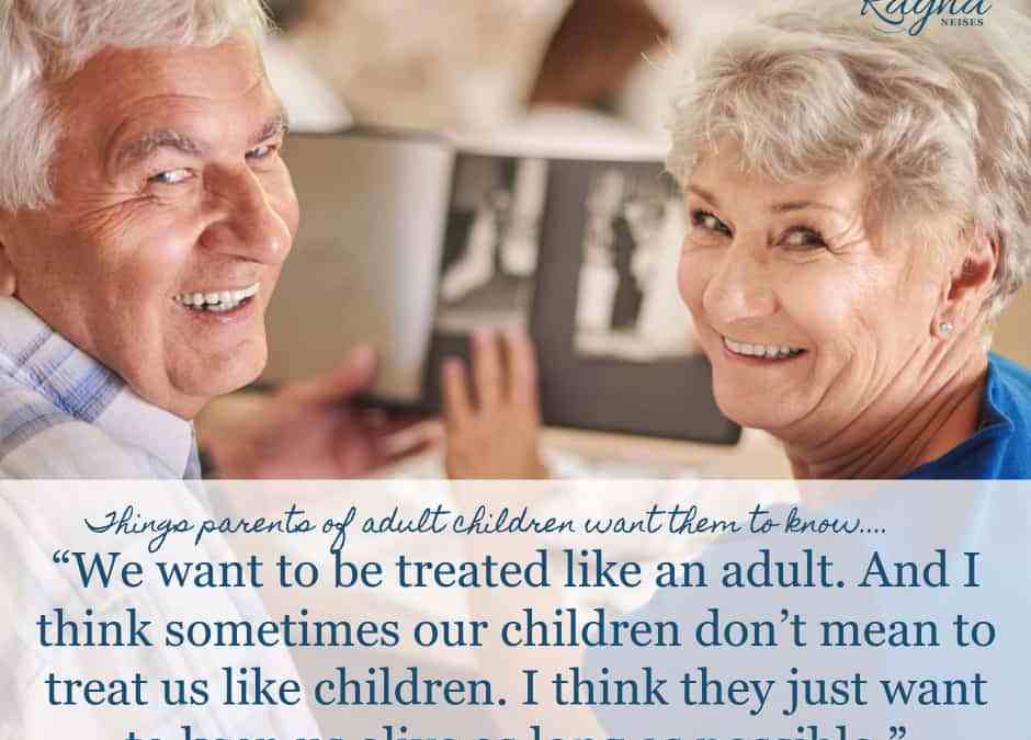 Interesting Things Your Parent's Want You to Know