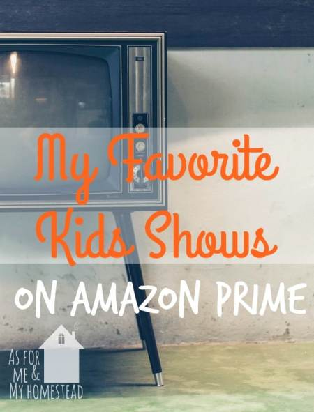 Check out My Favorite Kids Shows on Amazon Prime, so your kids can spend more time watching great shows and you can spend less time looking for them!