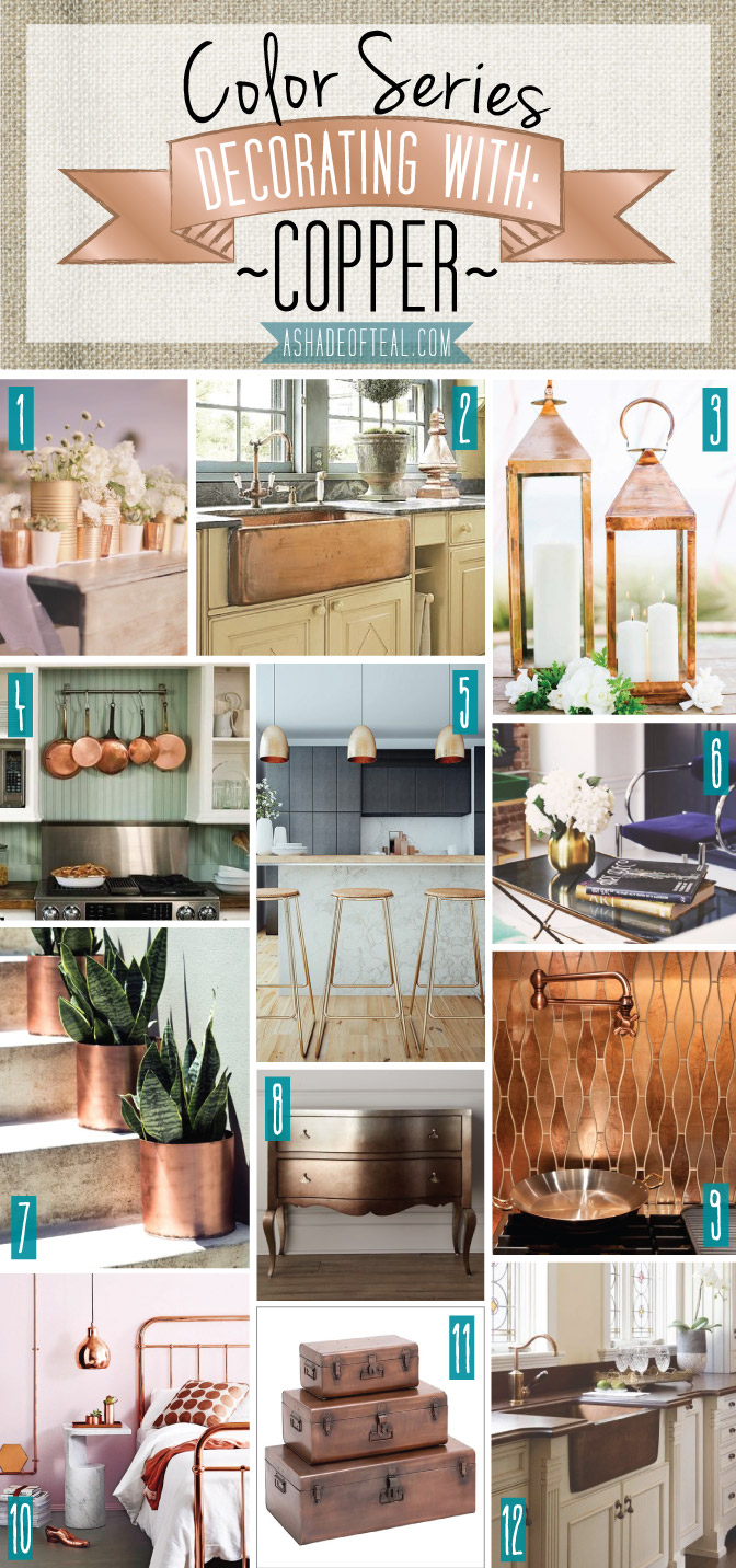 Color Series; Decorating With Copper