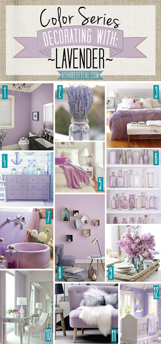 Color Series; Decorating with Lavender