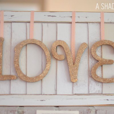 DIY // Valentines Day Love Sign