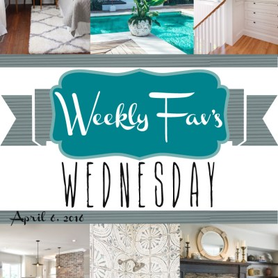 Weekly Fav's Wednesday {4.6.16}