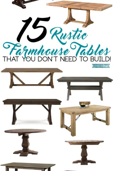 15 Rustic Farmhouse Tables you don't need to Build!