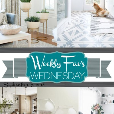 Weekly Fav's Wednesday {9.7.16}