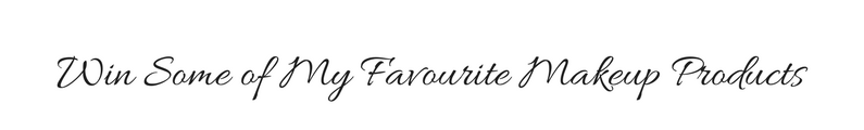 Win Some of My Favourite Makeup Products