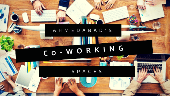 Coworking Spaces In Ahmedabad