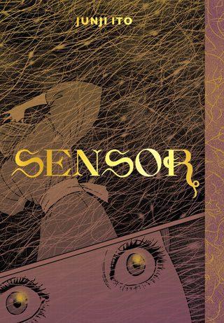 Sensor—Front Cover | Sensor Manga Junji Ito