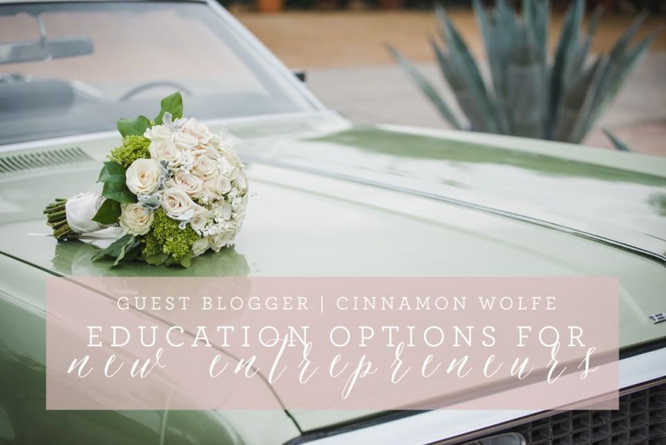 education option for new entrepreneurs, cinnamon wolfe