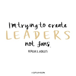 quotes about leadership from rachel hollis