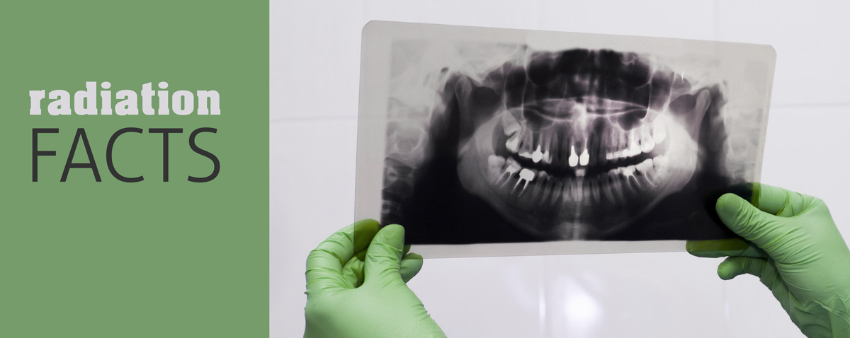 Dental Radiation Facts