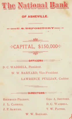 """Asheville City Directory, 1890; front fly. """"Sr."""" is not appended to the D. C. Waddell name, but it would have had to be Sr., since it is unlikely that his then 21 year-old son would have been a bank president."""