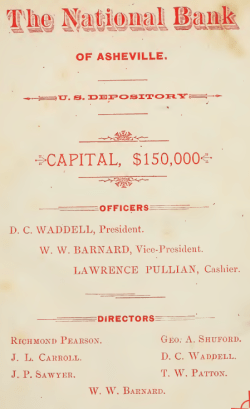 "Asheville City Directory, 1890; front fly. ""Sr."" is not appended to the D. C. Waddell name, but it would have had to be Sr., since it is unlikely that his then 21 year-old son would have been a bank president."
