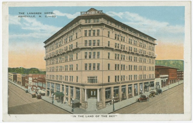 Langren Hotel, ca. 1915. Postcard by E. C. Kropp Co., Milwaukee. UNC CH Library, North Carolina Postcard Collection