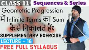 Sequences and Series Lecture 16