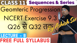 Sequences and Series Lecture 8